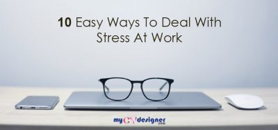 10 easy ways to deal with stress at work