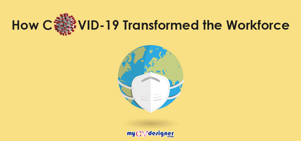 You are currently viewing How COVID-19 Transformed the Workforce
