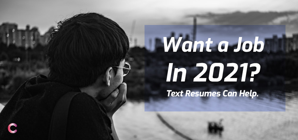 You are currently viewing Want A Job In 2021? Attractive Text Resume Templates Can Help